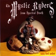 "THE MYSTIC RYDERS FROM SPECTRAL SOUTH ""666 Feet Under"" CD"