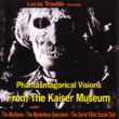 V/A PHANTASMAGORICAL VISIONS FROM THE KAISER MUSEUM CD