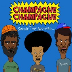 "CHAMPAGNE CHAMPAGNE ""Swine, My Brother..."" CD"