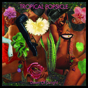 "TROPICAL POPSICLE ""Dawn of Delight"" Green LP + MP3"