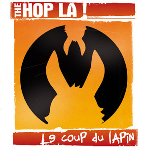 "THE HOP LA ! ""Le coup du Lapin"" CD"
