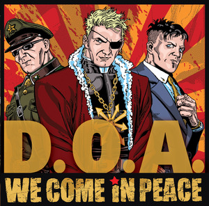 "D.O.A. ""We Come In Peace"" LP + CD"