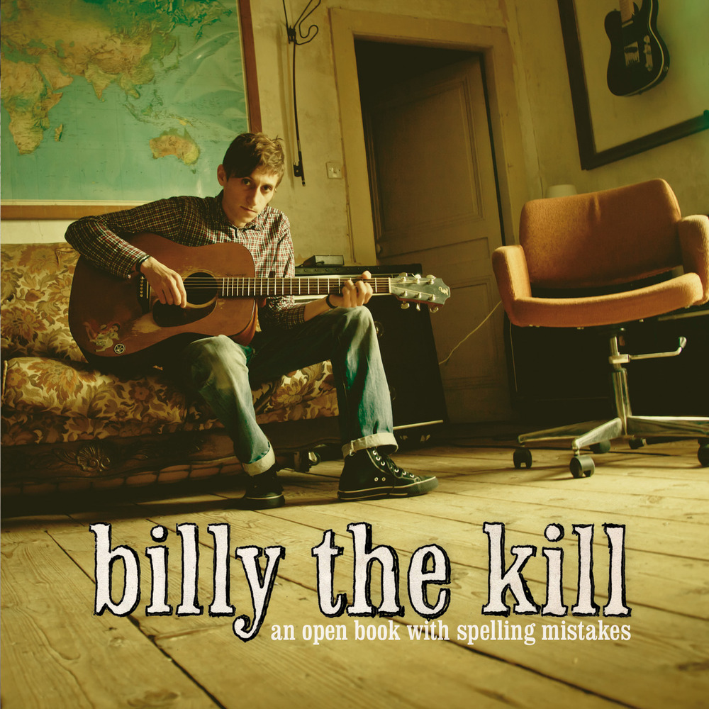 "BILLY THE KILL ""An Open Book With Spelling Mistakes"" CD"
