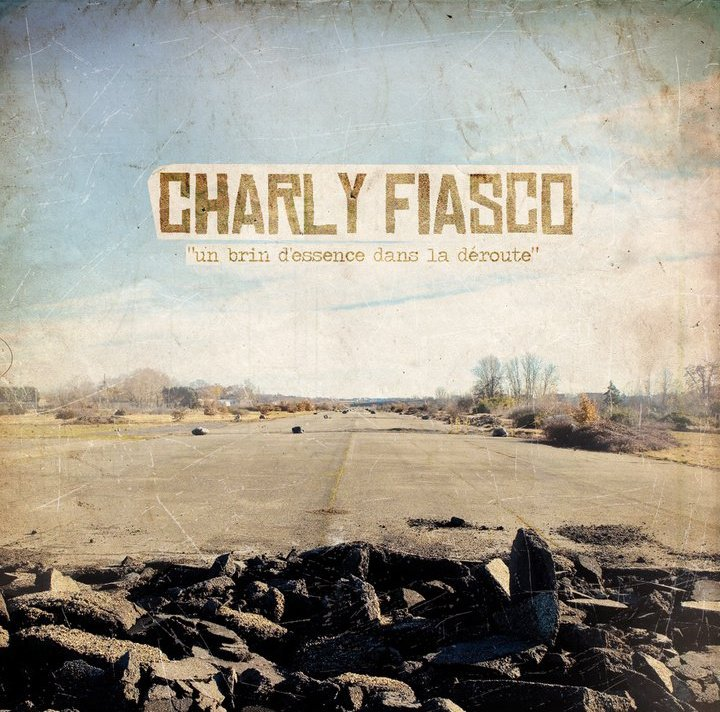 "CHARLY FIASCO ""Un brin d'essence dans la d�route"" LP 12"""