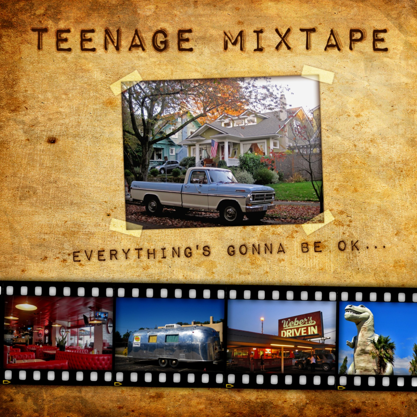 "TEENAGE MIXTAPES ""Everything's Gonna Be OK…"" 7"""