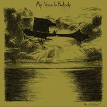 "MY NAME IS NOBODY ""here in don benito"" 7"""