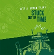 "LITTLE GREEN FAIRY ""Stuck Out Of Time"" CD"