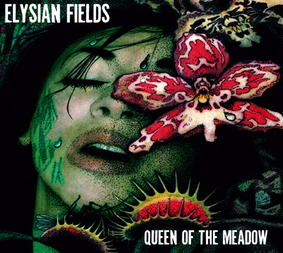 "ELYSIAN FIELDS CD ""QUEEN OF THE MEADOW"""