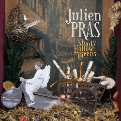"JULIEN PRAS Vinyl ""Shady Hollow Circus"""