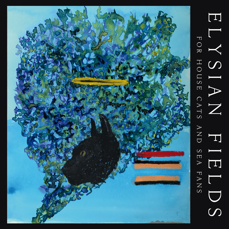 "ELYSIAN FIELDS ""For House Cats And Sea Fans"" CD"