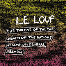 "LE LOUP CD ""The Throne Of The Third Heaven Of The Nations' Mille"