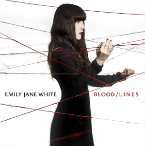 "EMILY JANE WHITE ""Blood Lines"" CD Digipak"