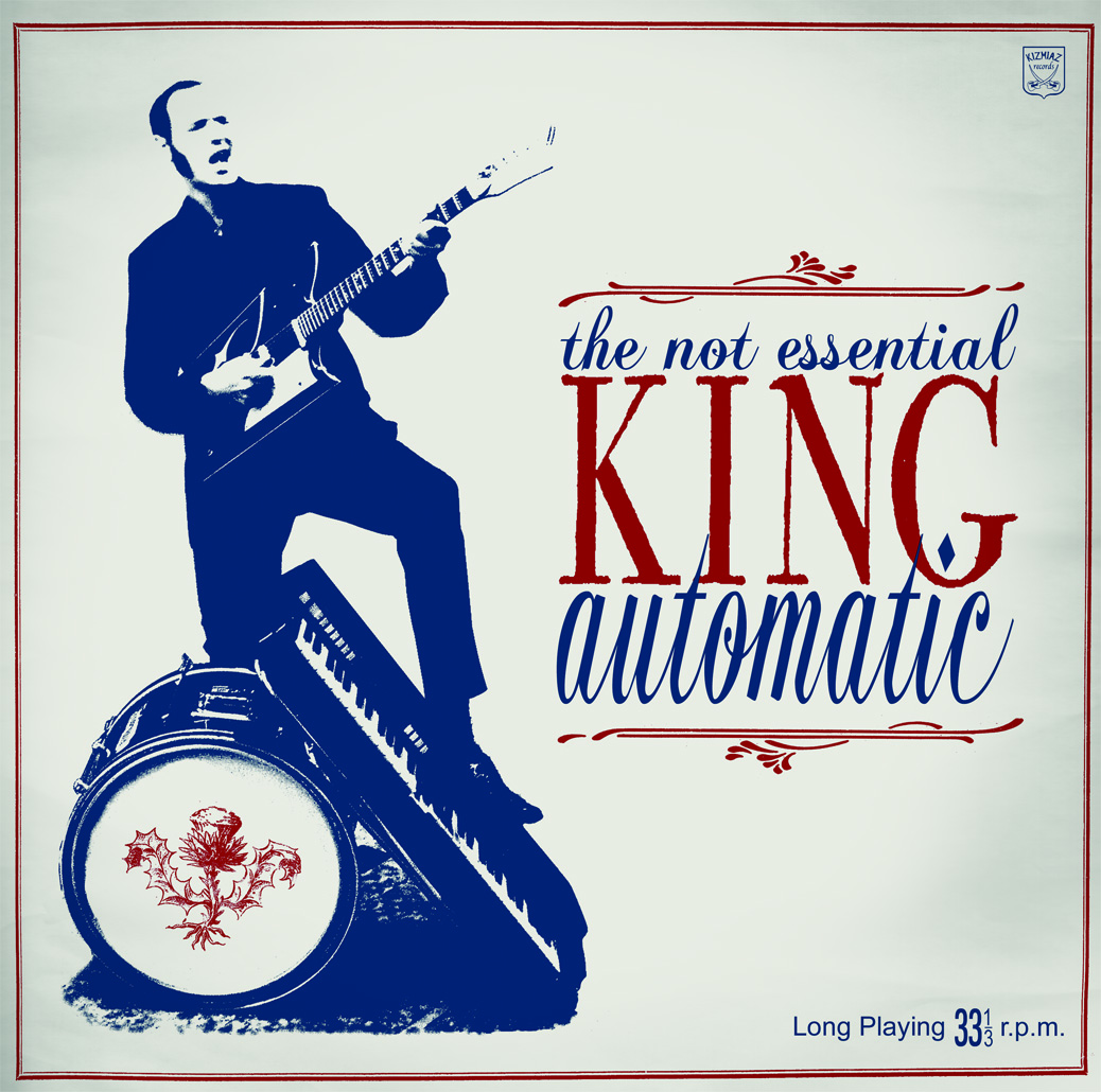 "KING AUTOMATIC ""The Not Essential"" CD Digisleeve"