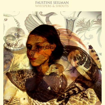 "FAUSTINE SEILMAN ""Whispers & Shouts"" CD Digipack"