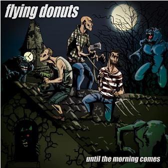 "FLYING DONUTS ""until the morning comes"" LP"