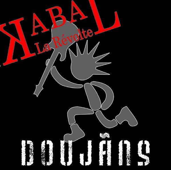 "KABAL LA REVOLTE ""Doujans"" CD Digipack"