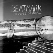 "BEATMARK LP ""Howls of Joy"""