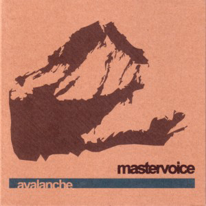 "MASTERVOICE ""Avalanche"" CD Digisleeve"