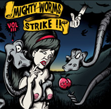 "MIGHTY WORMS STRIKE ! ""Volume III"" CD"