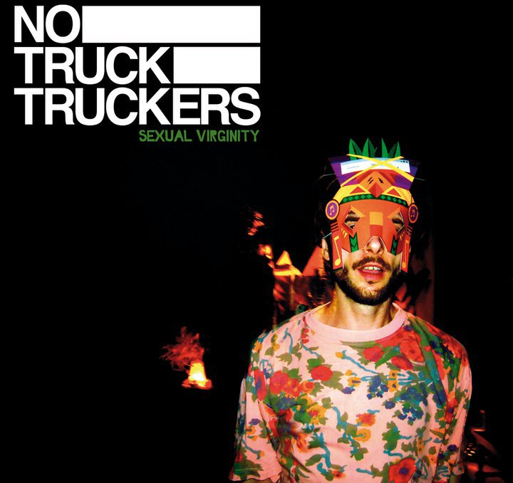 "NO TRUCK TRUCKERS ""Sexual Virginity"" LP"