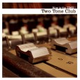"TWO TONE CLUB ""Now is the Time !"" CD"