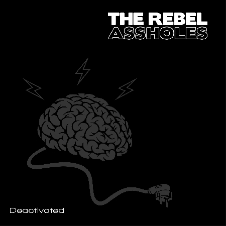 "THE REBEL ASSHOLES ""Deactivated"" LP 12"""