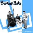 "SWAMP RATZ ""Style of Conviction"" LP 12"""