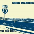 "MOON INVADERS ""The Fine Line"" LP 12"""