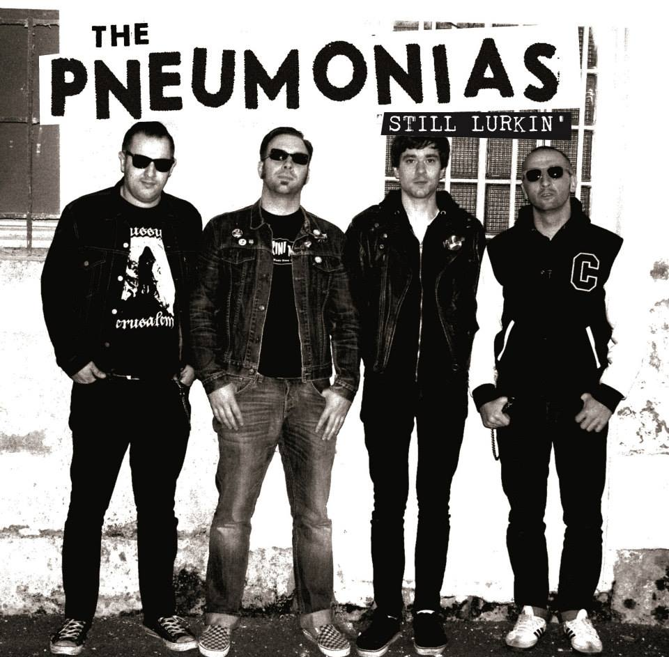 "THE PNEUMONIAS ""Still Lurkin' "" LP 10"""