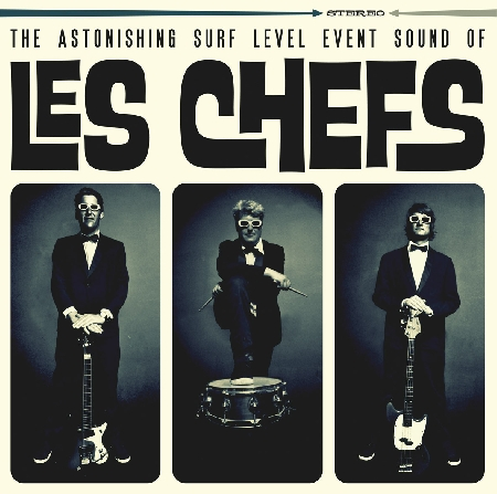 "LES CHEFS ""the Astonishing Surf level Event Sound Of"" LP 12"""