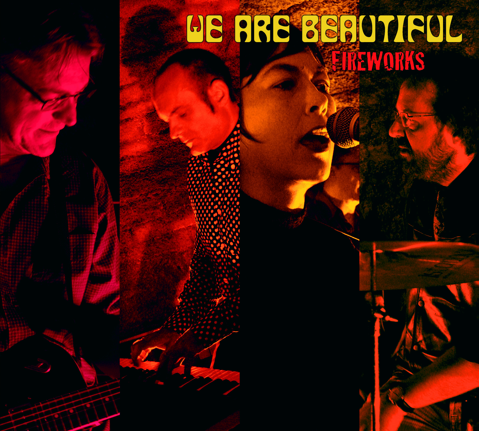 "WE ARE BEAUTIFUL ""Fireworks"" CD Digipack"
