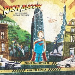 "RICH AUCOIN ""We're all Dying To Live"" CD"