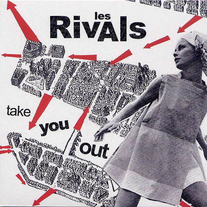 "LES RIVALS ""Take You Out"" 7"""