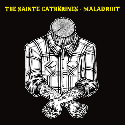 THE SAINTE CATHERINES - MALADROIT split 7""