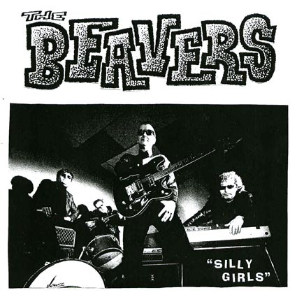 "THE BEAVERS ""Silly Girls"" EP 7"""