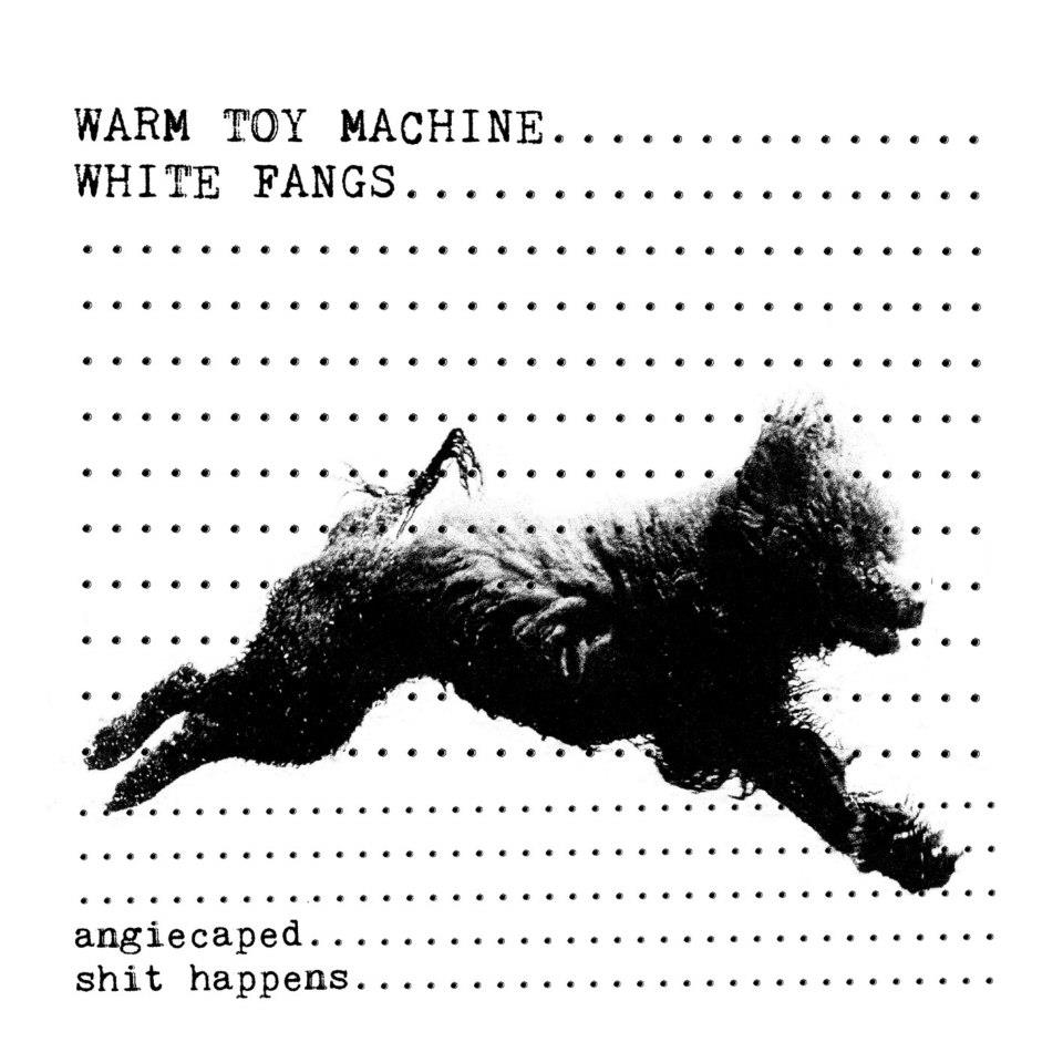 "WHITE FANGS / WARM TOY MACHINE ""split"" 7"""